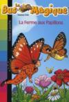 Ferme Aux Papillons T19