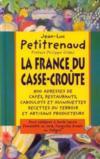 La France du casse-croûte