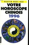 Votre Horoscope Chinois 1996