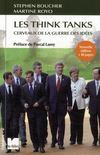 Les think tanks ; cerveaux de la guerre des idées (édition 2009)