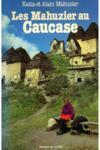 Caucase (Les Mahuzier Au)