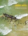 Mami Wata ; paysages, ressources et communautés du littoral ouest-africain
