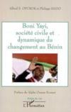 Boni yayi, société civile et dynamique du changement au bénin