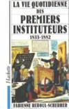 Vie Des Premiers Instituteurs