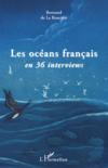 Les océans français en 36 interviews