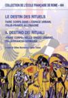Le destins des rituels ; faire corps dans l'espace urbain, Italie-France-Allemagne