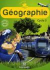 Odysseo ; Géographie ; Cycle 3 ; Livre De L'Elève (Edition 2010)