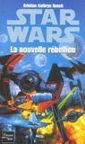 Star Wars Fleuve Noir T.27 ; La Nouvelle Rebellion