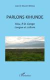 Parlons kihunde ; Kivu, R.D. Congo ; langue et culture