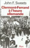 Clermont Ferrand A L'Heure Allemande