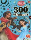 300 stickers ; Elena d'Avalor