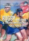 Rugby, medias et transmissions des valeurs