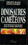 Dinosaures et caméléons -neuf paradoxes pour reussir dans un monde imprevisible