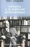 Initiation A La Methode Philosophique