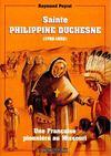 Sainte-philippine duchesne, 1769-1852