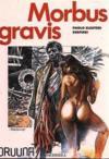 Druuna T.1 ; Morbus Gravis