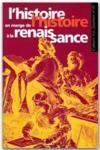 CAHIER SAULNIER N.19 ; l'histoire en marge de l'histoire à la Renaissance