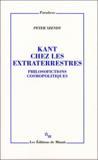 Kant chez les extraterrestres ; philosofictions cosmopolitiques