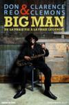 Big man ; de la vraie vie à la vraie légende