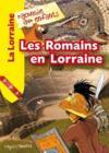 Les romains en lorraine