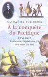 A La Conquete Du Pacifique 1838-1842, L'Expedition Ex Ex Des Mers Du Sud