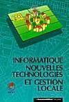 Informatique nouvelles technologies et gestion locale