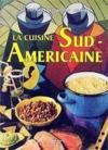 La cuisine sud americaine