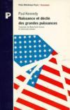 Naissance et déclin des grandes puissances. transformations économiques et conflits militaires entre 1500 et 2000