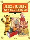 Jeux Et Jouets Des Vins Et Spiritueux