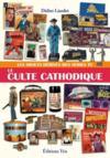 Le culte cathodique ; les objets dérivés des séries TV