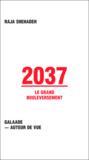 2037, le grand boulversement