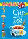 Cup Of Tea ; Anglais ; Ce1, Cycle 2 ; Livre De L'Elève (Edition 2010)
