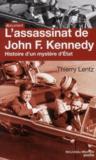 L'assassinat de John F. Kennedy ; histoire d'un mystère d'Etat