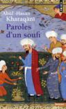 Paroles d'un soufi (960-1033)