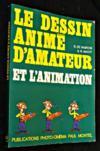 Le Dessin animé d'amateur et l'animation...