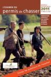 L'examen du permis de chasser 2011