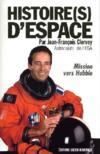 Histoire(s) d'espace ; mission vers Hubble