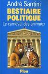 Bestiaire Politique, Le Carnaval Des Animaux