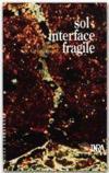 Sol ; interface fragile