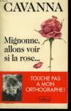 Mignonne Allons Voir Si Rose