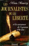 Les journalistes de la liberte et la naissance de l'opinion (1789-1793)