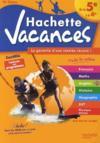 Hachette Vacances ; De La 5ème A La 4ème