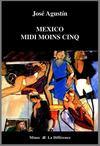 Mexico midi moins cinq