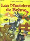 Les Musiciens De Breme.