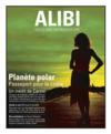 ALIBI N.7 ; passeport pour le crime : un tour du monde de la planète polar