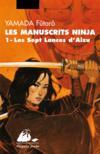 Manuscrits ninja t.1 ; les sept lances d'aizu