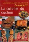 Cuisine du cochon (la) recettes d'or