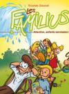 Les Familius T.3 ; attention, enfants serviables !