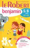 Le Robert benjamin ; 5-8 ans ; CP-CE