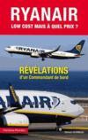 Ryan Air, low-cost mais à quel prix ?
